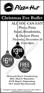 pizza hut christmas eve buffet am pm ship saves pizza hut christmas eve buffet