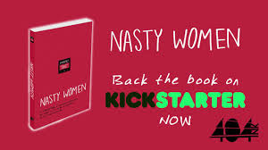 nasty women a new book of essays accounts on being a w in nasty women a new book of essays accounts on being a w in the 21st century