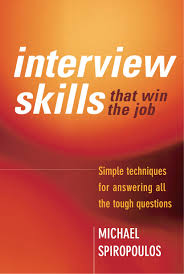 interview skills that win the job michael spiropoulos availability print on demand