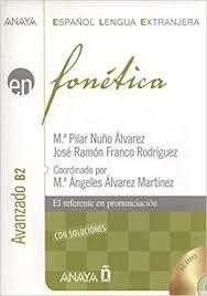 Fonetica / Phonetics: Nivel Avanzado B2 / Advanced Level B2 ...