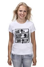 <b>Футболка классическая Eat</b>, Sleep, Code #721331 – заказать ...