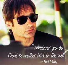 Whatever you do don't be another brick in the wall. #hankmoody ... via Relatably.com
