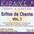 Todos A Cantar: Exitos De Chente, Vol. 1