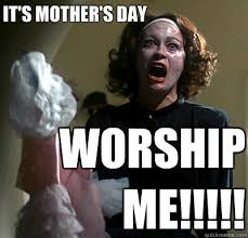 mommie dearest memes | quickmeme via Relatably.com