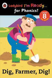 Dig, Farmer, Dig! Ladybird <b>I'm Ready for Phonics</b> Level 8 eBook by ...