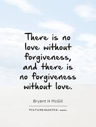 Forgiveness Quotes | Forgiveness Sayings | Forgiveness Picture ...