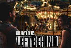 Αποτέλεσμα εικόνας για The Last of Us: Left Behind