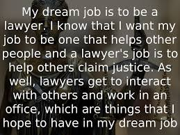 my dream job essay lawyer  my dream job essay lawyer