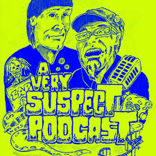 A Very Suspect Podcast