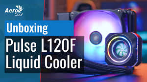 <b>AeroCool Pulse</b> L120F Liquid Cooler - Unboxing - YouTube