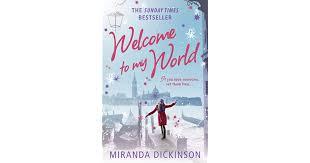 <b>Welcome to My World</b> by Miranda Dickinson