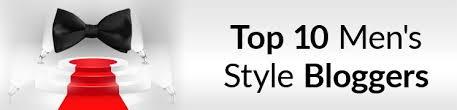 Top Ten <b>Men's Style</b> Blogs | 2020 Edition | Best Male <b>Fashion</b> ...