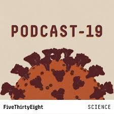 PODCAST-19: FiveThirtyEight on the Novel Coronavirus