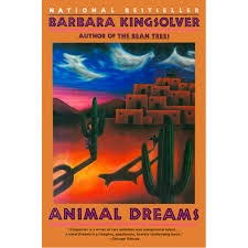 animal dreams by barbara kingsolver reviews discussion animal dreams by barbara kingsolver reviews discussion bookclubs lists