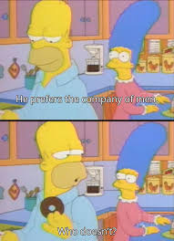 Great answer from Homer Simpson - Imgur | Cool Images and Posters ... via Relatably.com