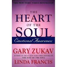 The Heart Of The Soul - By <b>Gary Zukav</b> & <b>Linda Francis</b> (Paperback ...