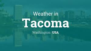 Weather for Tacoma, Washington, USA