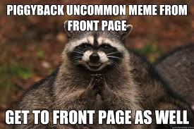 piggyback uncommon meme from front page get to front page as well ... via Relatably.com