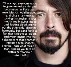 """Brittany G on Twitter: """"""""@ieatanddrink: LOVE this Dave Grohl quote ... via Relatably.com"""