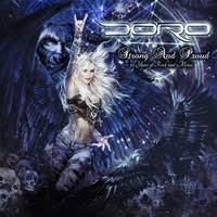 <b>Doro</b> - <b>Strong and</b> Proud, 30 Years of Rock and Metal review - Metal ...