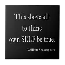Shakespeare Quote To Thine Own Self Be True Quotes Small Square ... via Relatably.com
