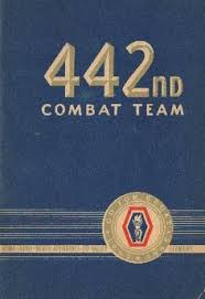 「United States Army's 442nd Regimental Combat Team that had earned recognition for valor while serving during World War II.」の画像検索結果