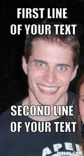 Creepy Guy Meme Generator - DIY LOL via Relatably.com
