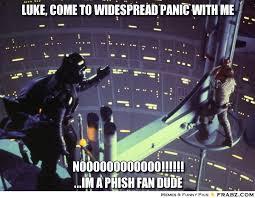 Luke, come to widespread panic with me... - Luke I am your Father ... via Relatably.com
