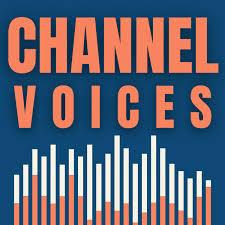 Channel Voices