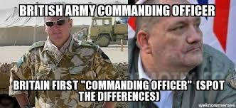 search a meme | British Army Commanding officer Britain first ... via Relatably.com