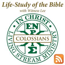 Life-Study of Colossians with Witness Lee