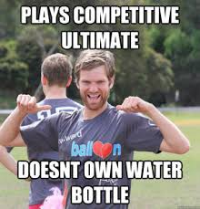 Ultimate Frisbee: The Ultimate Sport: Beware the Meme! via Relatably.com