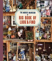 Big Book of <b>Look and Find</b> – The Mouse Mansion
