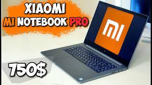 купил <b>xiaomi mi</b> notebook pro 15 всего за 750$ как это возможно?