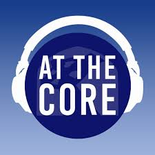 At The Core - A First Pres Podcast