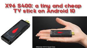 <b>X96 S400</b>: a tiny and cheap <b>TV</b> stick on Android 10 - YouTube