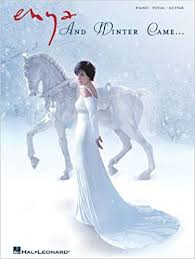 <b>Enya - And Winter</b> Came: Enya: 9781423470144: Books - Amazon.ca