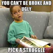 Funny Broke Ugly Girl | Funny Pictures, Quotes, Memes, Jokes via Relatably.com