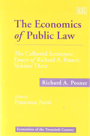 the economics of public law the collected economic essays of the economics of public law the collected economic essays of richard a posner economists of the twentieth century richard a posner sco parisi