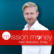 Mission Money – Geld. Motivation. Erfolg.