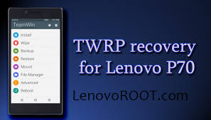 TWRP Recovery for Lenovo P70 - LenovoROOT.com