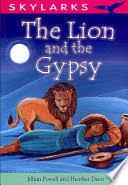 The <b>Lion</b> and the <b>Gypsy</b> - Jillian Powell, Heather Deen - Google Books