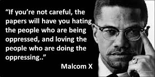 Inspirational Quotes by Malcolm X - ImageFiltr via Relatably.com