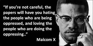 Inspirational Quotes by Malcolm X - ImageFiltr via Relatably.com