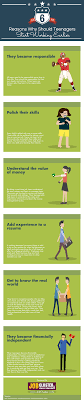reasons why should teenagers start working earlier infographic 6 reasons why teenagers start working earlier infographic