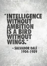 "Salvador Dalí ""Intelligence without ambition"" 