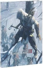 Купить книгу Мир игры <b>Assassins Creed</b> III . ISBN: 978-5-91878 ...
