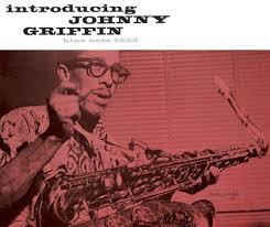 <b>Johnny Griffin</b> - <b>Introducing</b> Johnny Griffin - Hybrid Mono SACD