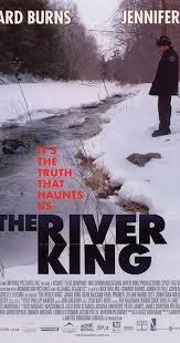 The <b>River King</b> (2005) - IMDb