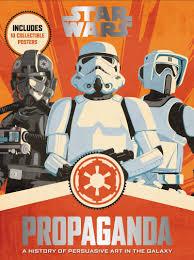 Звёздные войны. Пропаганда: История мотивирующего ...